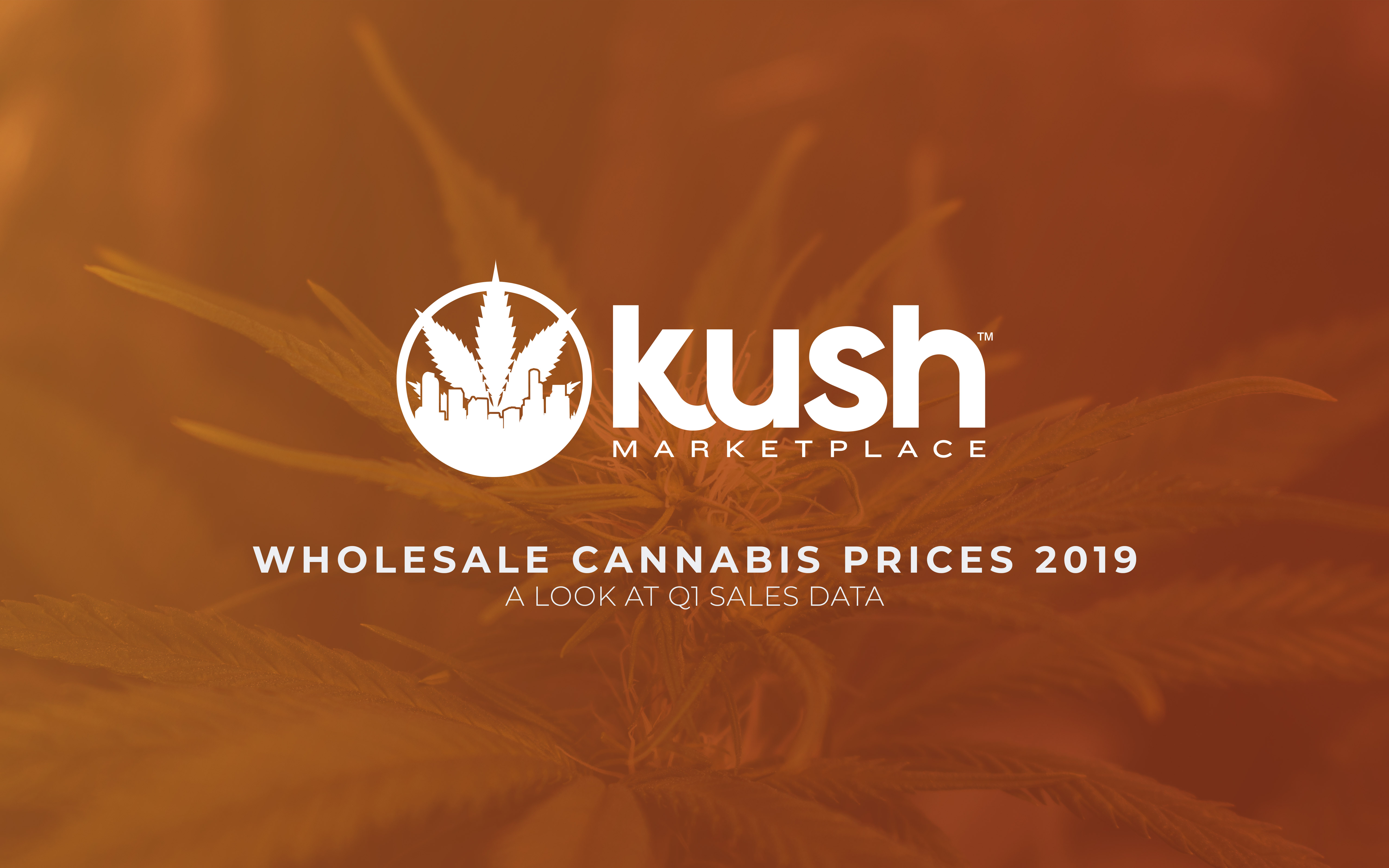 Wholesale Cannabis Prices 2019: A Look at Q1 Sales Data | Kush com